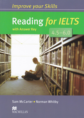 Improve your Skills Reading for IELTS 4.5 – 6.0 ایمپرو یور اسکیلز ریدینگ فور آیلس